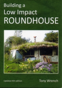 a simpler life el pocito books building a low impact roundhouse